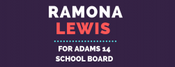 Ramona Lewis for Adams 14